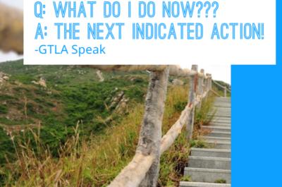 GTLA Speak- What Do I Do Now?