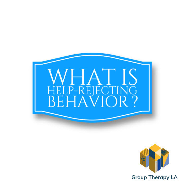 What is help-rejecting behavior?