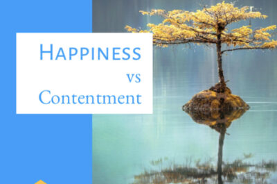 Happiness vs Contentment