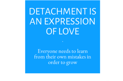 Detachment Is an Expression of Love