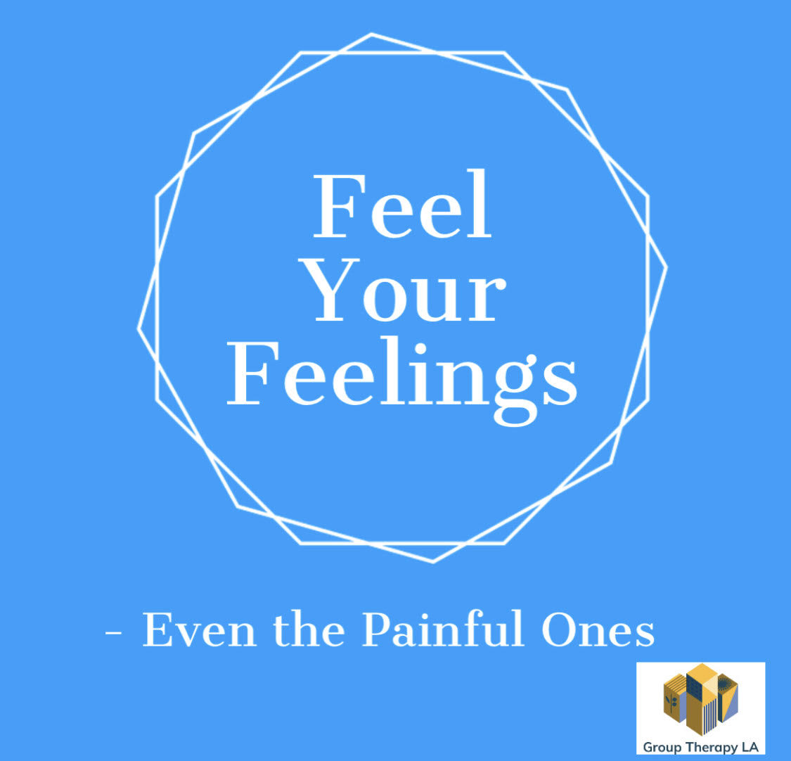 Feel Your Feelings – Even the Painful Ones