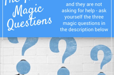 The Three Magic Questions