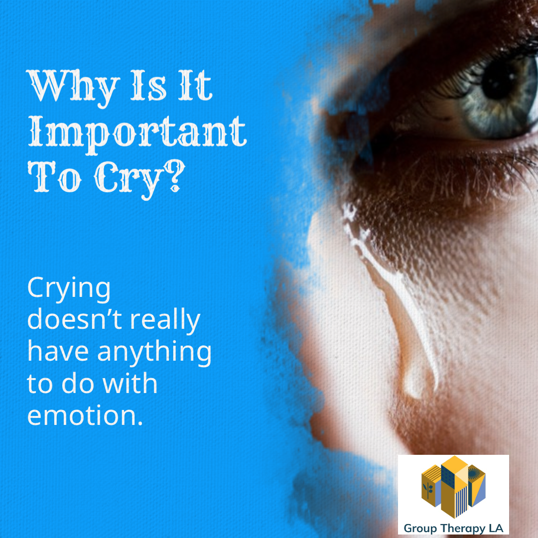 Why Is It Important To Cry?